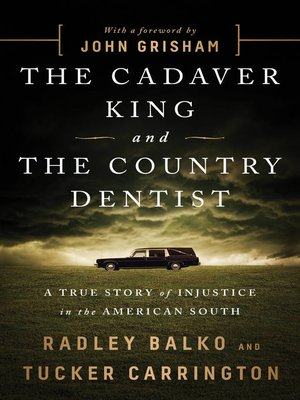 cover image of The Cadaver King and the Country Dentist